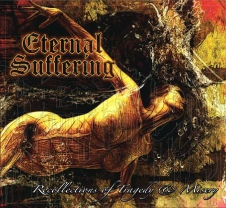 ETERNAL SUFFERING - Recollections Of Tragedy And Misery (Digipak)