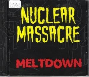 NUCLEAR MASSACRE - Meltdown