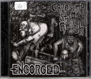 ENGORGED / GRUESOME STUFF RELISH - Split C.D.
