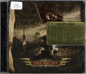 CRYPTOPSY - Once Was Not
