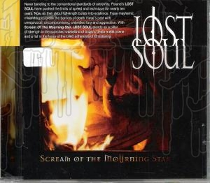 LOST SOUL - Scream Of The Morning Star