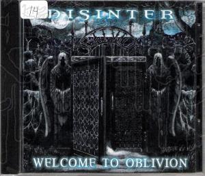 DISINTER - Welcome To Oblivion (Dead Sun Records Re- issue w Bonus Track)
