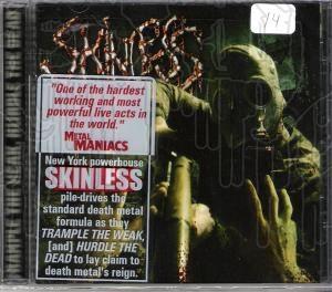 SKINLESS - Trample The Weak,Hurdle The Dead