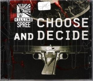 KILLING SPREE - Choose And Decide
