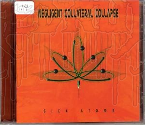 NEGLIGENT COLLATERAL COLLAPSE - Sick Atoms
