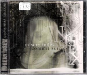 MISERY INDEX / COMMIT SUICIDE - Split C.D.