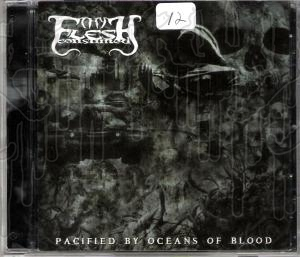 THY FLESH CONSUMED - Pacified with Oceans of Blood