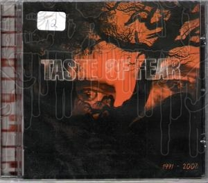 TASTE OF FEAR - Discography 1991 - 2003