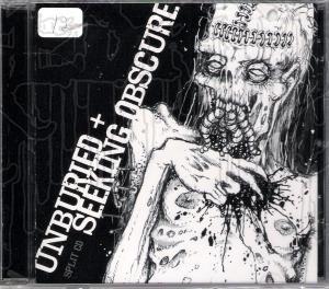 UNBURIED / SEEKING OBSCURE - Split C.D.