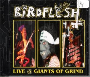 BIRDFLESH - Live @ Giants Of Grind