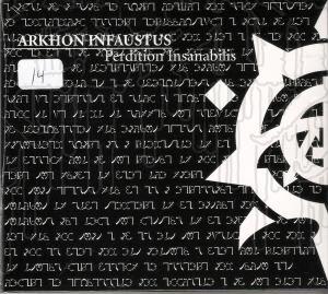 ARKHON INFAUSTUS - Perdition Insanabilis (Digi-pak)