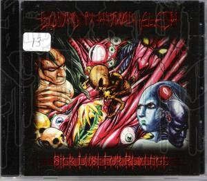 BOUND IN HUMAN FLESH - Sick lust For Revenge