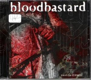 BLOODBASTARD - Next To Dissect (Import Version)