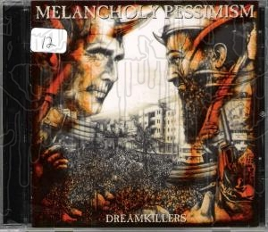 MELANCHOLY PESSIMISM - Dream Killers
