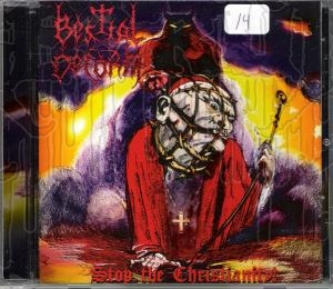 BESTIAL DEFORM - Stop The Christianity!