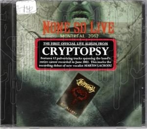 CRYPTOPSY - None So Live