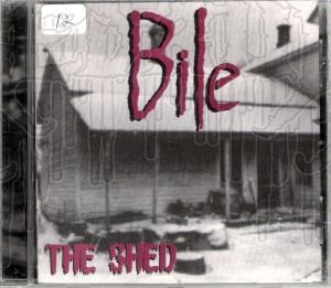 BILE - The Shed (Re - release)