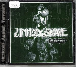UNHOLY GRAVE - Terroraging Crisis