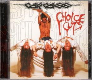 CARCASS - Choice Cuts