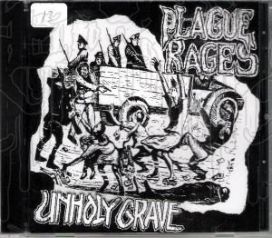 UNHOLY GRAVE / PLAGUE RAGES - Split C.D.