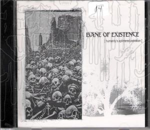 BANE OF EXISTENCE - Humanitys Splintered Salvation