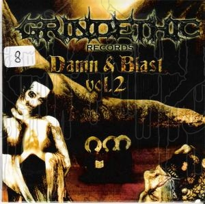 COMP: GRINDETHIC RECORDS - Damn & Blast Vol. 2