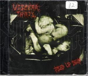 VISCERAL TRAIL - Piled Up Dead