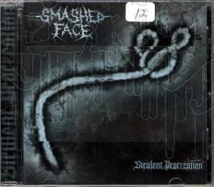 SMASHED FACE - Virulent Procreation