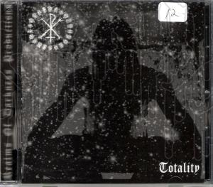 RITES OF THY DEGRINGOLADE - Totality