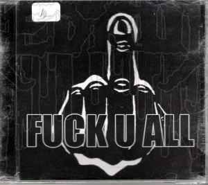 FUCK U ALL - S/T