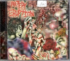 ARTERY ERUPTION - Gouging Out The Eyes Of Mutilated.