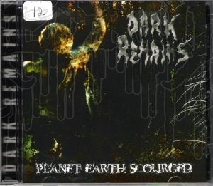 DARK REMAINS - Planet Earth Scourged