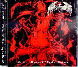 EVIL INCARNATE - Blackest Hymns Of Gods Disgrace