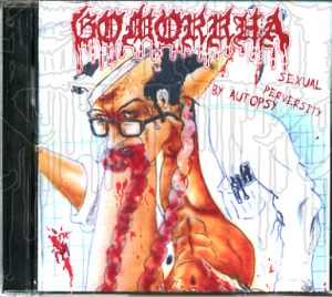 GOMORRHA - Sexual Perversity By Autopsy