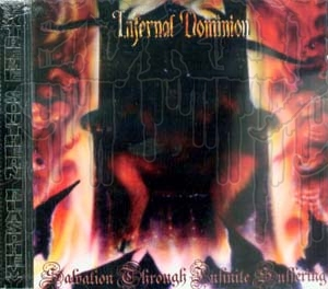 INFERNAL DOMINION - Salvation Through Infinite Suffe