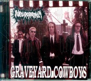 NEUROPATHIA - Graveyard Cowboys