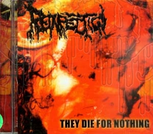 REINFECTION - They Die For Nothing