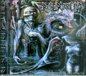 RESURRECTED - Butchered In Excrements
