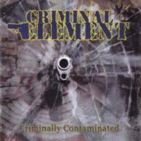 "Criminally Contaminated (7""EP  Green Vinyl)"