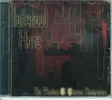 INFERNAL HATE - Wisdom Of Obscure Dimensions