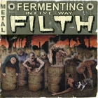 COMP: FERMENTING IN FIVE - WAY FILTH