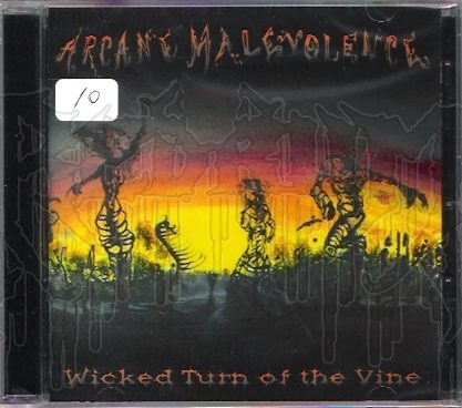 ARCANE MALEVOLENCE - Wicked Turn Of The Vine