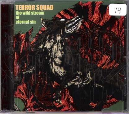 TERROR SQUAD - The Wild Stream Of Eternal Sin