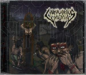 CARNIVOROUS VAGINA - Strage Cannibale