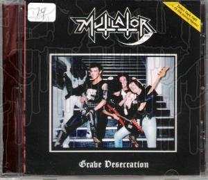 MUTILATOR - Grave Desecration + Live
