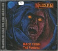 MAUSOLEUM - Back From The Funeral