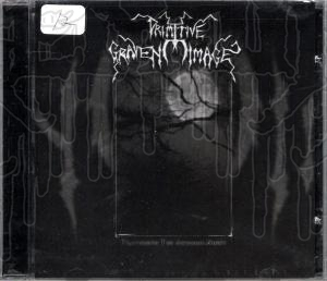 PRIMITIVE GRAVEN IMAGES - Traversing The Awesome Nig