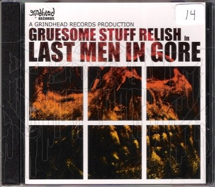 GRUESOME STUFF RELISH - Last Men In Gore