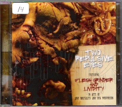 "FLESH GRINDER / LIVIDITY - Split C.D. ""Two Repulsive Eyes"""