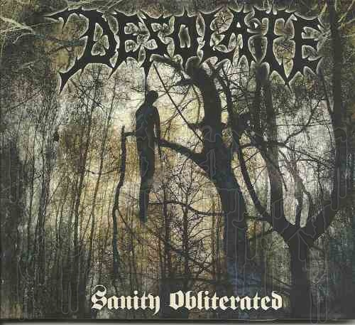 DESOLATE - Sanity Obliterated (Digipak)